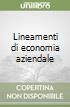 Lineamenti di economia aziendale libro