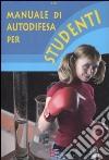 Manuale di autodifesa per studenti libro