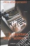 La segretaria dello «scrittore» libro