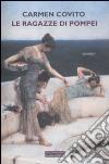Le ragazze di Pompei libro