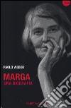 Marga. Una biografia libro