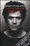 La Vera storia di Lucio Battisti libro