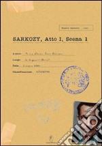 Sarkozy. Atto I, scena 1