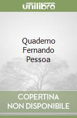 Quaderno Fernando Pessoa libro