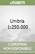 Umbria 1:250.000 libro