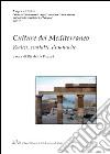 Culture del mediterraneo. Radici, contatti, dinamiche