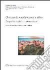 Orizzonti mediterranei e oltre. Prospettive inglesi e angloamericane libro