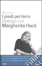 I Piedi per terra. Dialogo con Margherita Hack