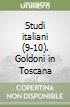 Studi italiani (9-10). Goldoni in Toscana libro