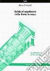 Guida al capolavoro della Roma barocca: la prospettiva di Borromini libro