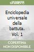 Enciclopedia universale della battuta. Vol. 1 libro