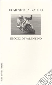 Elogio di Valentino libro di Carratelli Domenico