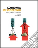 Economia in 30 secondi libro
