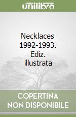 Necklaces 1992-1993 libro di Ruhs Kris