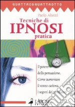 Tecnica di ipnosi pratica libro di Abbozzi Paolo