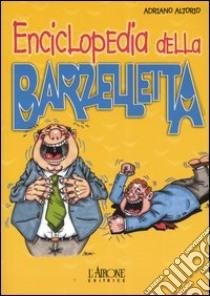 Enciclopedia della barzelletta libro di Altorio Adriano