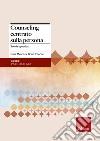Counseling centrato sulla persona. Teoria e pratica libro
