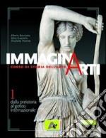 ImmaginArti 1 - dalla preistoria al gotico internazionale