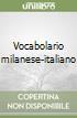 Vocabolario milanese-italiano libro