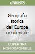 Geografia storica dell'Europa occidentale libro