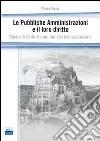 Le pubbliche amministrazioni e il loro diritto. Elementi di diritto amministrativo sostanziale libro