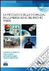 La psicologia della sicurezza, dell'emergenza e del rischio (PSER) libro