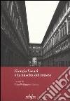 Giorgio Vasari e la nascita del museo