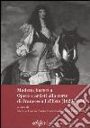 Modena Barocca. Opere e artisti alla corte di Francesco I D'Este (1629-1658) libro