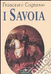 I Savoia libro