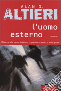 L'uomo esterno libro di Altieri Alan D.