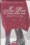 Il colore della neve libro