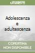 Adolescenza e adultescenza