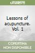 Lessons of acupuncture (1)