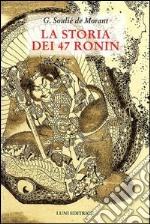 La storia dei 47 Ronin libro