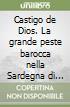 Castigo de Dios. La grande peste barocca nella Sardegna di Filippo IV libro