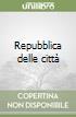 Repubblica delle città libro