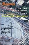 Roma. Dieci anni di una capitale libro