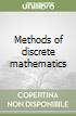 Methods of discrete mathematics