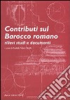 Contributi sul barocco romano. Rilievi, studi e documenti