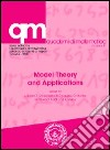 Model theory and applications libro