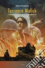 Terrence Malick. Cinema tra classicità e modernità. Ediz. illustrata libro