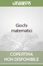 Giochi matematici libro di Delahaye Jean-Paul