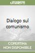 Dialogo sul comunismo