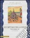 Le capitali della festa. Italia settentrionale