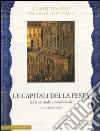 Le capitali della festa. Italia centrale e meridionale