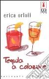 Tequila a colazione libro