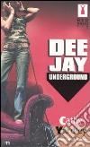Deejay underground libro