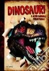 Dinosauri e altri animali preistorici