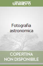 Fotografia astronomica libro