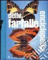 Enciclopedia delle farfalle libro